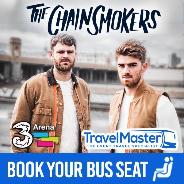 Bus to The Chainsmokers 3Arena | Nationwide Return | 18th Oct 2020