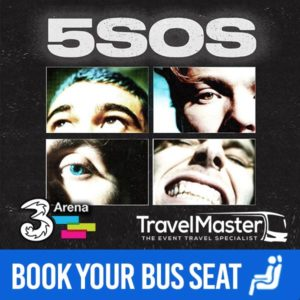 Bus to 5 Seconds of Summer 5SOS 3Arena | Nationwide Return | 11 May 2020